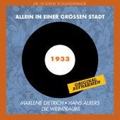 Play & Download Allein in einer großen Stadt (Original Aufnahmen 1933) by Various Artists | Napster
