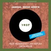 Play & Download Jawohl, Meine Herr'n (Original Aufnahmen 1937) by Various Artists | Napster