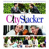 Play & Download City Slacker (Original Motion Picture Soundtrack) by Various Artists | Napster
