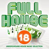 Play & Download Full House, Vol. 18 by Various Artists | Napster