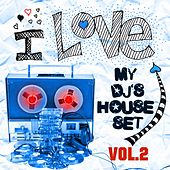Play & Download I Love My DJ's House Set, Vol. 2 (35 Dirty House and Electro Rockers) by Various Artists | Napster