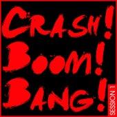 Crash! Boom! Bang! Session 1 by Various Artists