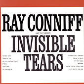 Invisible Tears by Ray Conniff