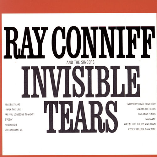 Play & Download Invisible Tears by Ray Conniff | Napster