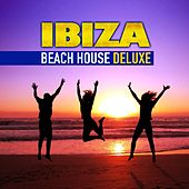 Ibiza Beach House Deluxe (Chilled Grooves Hot Selection) by Various Artists