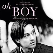 Play & Download Oh Boy (Jan Ole Gerster's Original Motion Picture Soundtrack) by Various Artists | Napster