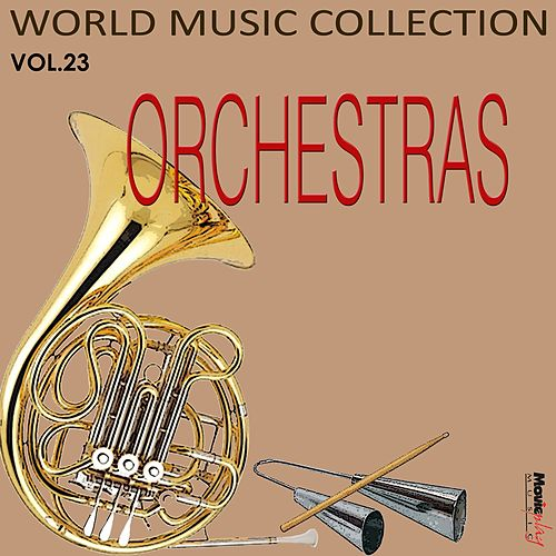Play & Download Orchestras, Vol.23 by Various Artists | Napster