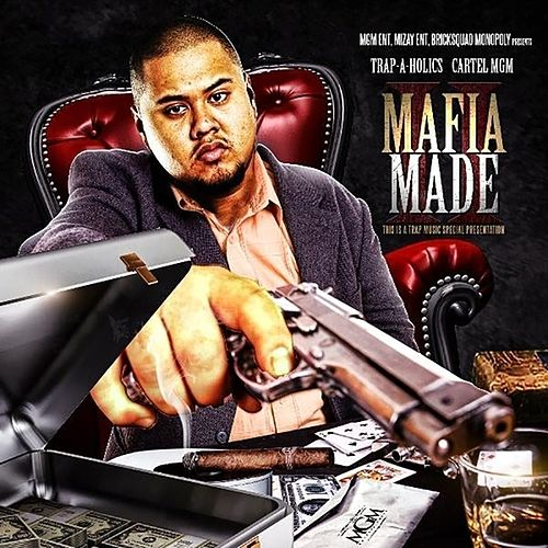 Mafia Made Pt. 2 by CARTEL MGM