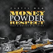 Play & Download Money Powder Respect by CARTEL MGM | Napster