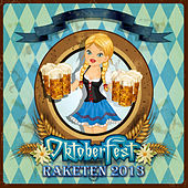 Oktoberfest Raketen 2013 by Various Artists