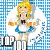 Play & Download Oktoberfest Knaller 2013 - Top 100 by Various Artists | Napster