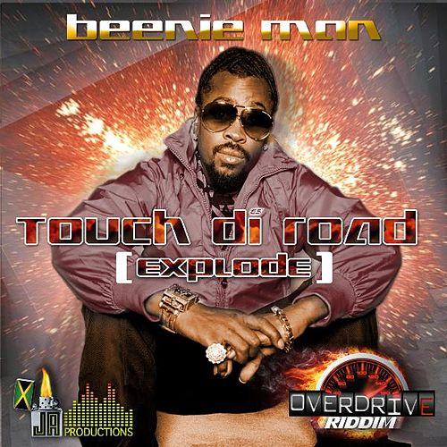 Play & Download Touch Di Road (Explode) by Beenie Man | Napster