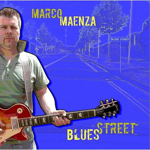 Play & Download Blues Street by Marco Maenza | Napster