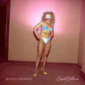 Cupid Deluxe by Blood Orange