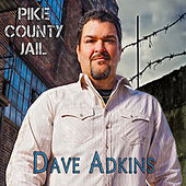 Pike County Jail by Dave Adkins