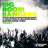 Play & Download Big Room Bangers, Vol. 8 by Various Artists | Napster