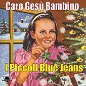 Play & Download Caro Gesù Bambino by Various Artists | Napster