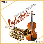 Play & Download Orchestras, Vol.3 by Various Artists | Napster