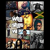 Play & Download Who Shot Ya (feat. Lil Theo, Lumos & Reivax) by Tazz | Napster
