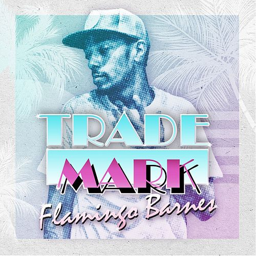 Play & Download Flamingo Barnes by Trademark The Skydiver | Napster