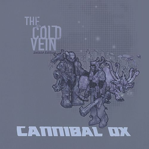 Play & Download The Cold Vein (Deluxe Edition) by Cannibal Ox | Napster