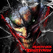 Destroyer (Club Mix) by Electrixx