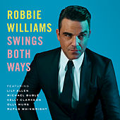 Play & Download Swings Both Ways by Robbie Williams | Napster