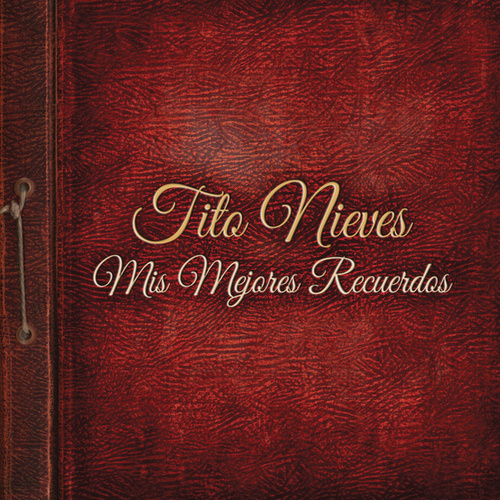 Play & Download Mis Mejores Recuerdos by Tito Nieves | Napster
