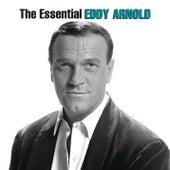 The Essential Eddy Arnold by Eddy Arnold
