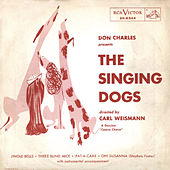 Play & Download Don Charles Presents The Singing Dogs by Various Artists | Napster
