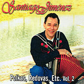 Polkas, Redovas, Etc., Vol. 2 by Santiago Jimenez, Jr.