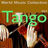 Play & Download Tango, Vol. 5 by Various Artists | Napster