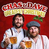 Play & Download Chas & Dave Greatest Christmas by Chas & Dave | Napster