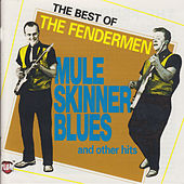 Play & Download The Best of the Fendermen by Fendermen | Napster