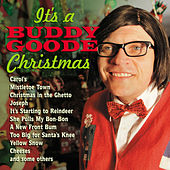 It's a Buddy Goode Christmas by Buddy Goode