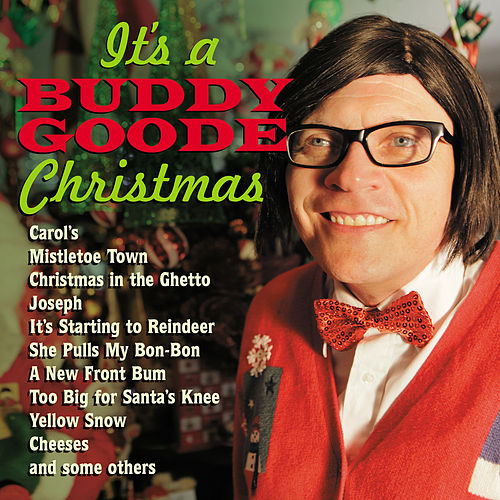 Play & Download It's a Buddy Goode Christmas by Buddy Goode | Napster