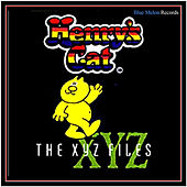 Play & Download The Xyz Files by Henry's Cat | Napster