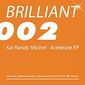 Xcelerate EP by Kai Randy Michel