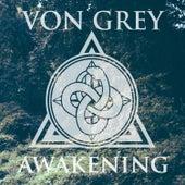 Play & Download Awakening (EP) by Von Grey | Napster