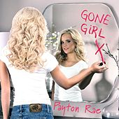 Play & Download Gone Girl by Payton Rae | Napster