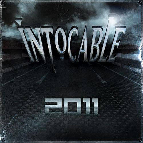 Play & Download Intocable 2011 by Intocable | Napster
