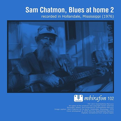 Blues At Home 2 by Sam Chatmon