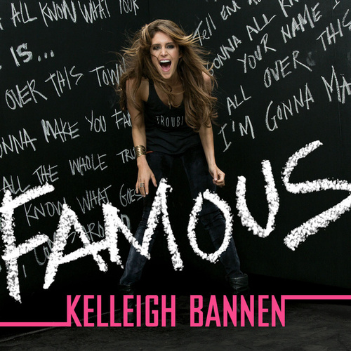 Play & Download Famous by Kelleigh Bannen | Napster