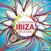 Ibiza Sundown Grooves, Vol. 6 by Various Artists