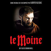 Play & Download Le Moine (Bande originale du film) by Alberto Iglesias | Napster