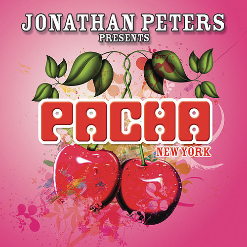 Play & Download Jonathan Peters pres. Pacha New York by Various Artists | Napster