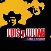 Play & Download Las Clasicas by Luis Y Julian | Napster
