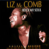 Rock My Soul (Gospel Recital) [Live] by Liz McComb
