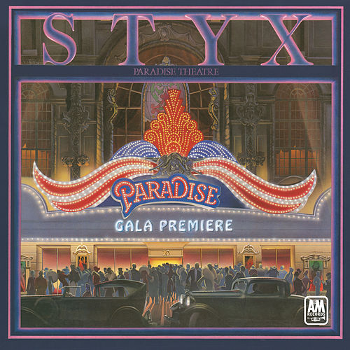 Play & Download Paradise Theater by Styx | Napster