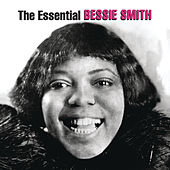 The Essential Bessie Smith by Bessie Smith